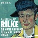 Die Aufzeichnungen des Malte Laurids Brigge von Rainer Maria Rilke